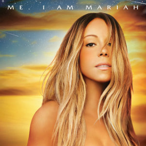 Me. I Am Mariah'ĶThe Elusive Chanteuse _ Deluxe Version