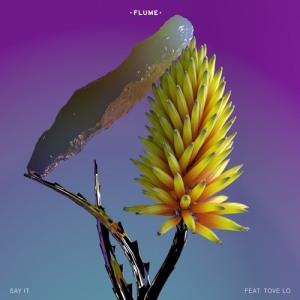 flume tove lo say it
