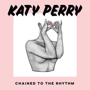 katy perry skip marley chained to the rhythm