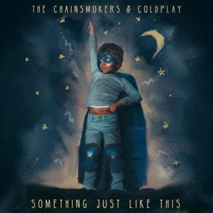 the chainsmokers coldplay something just like this