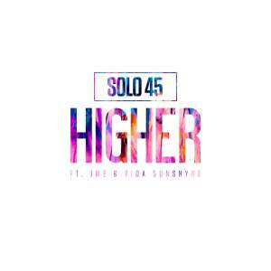 solo45 jme vida sunshyne higher