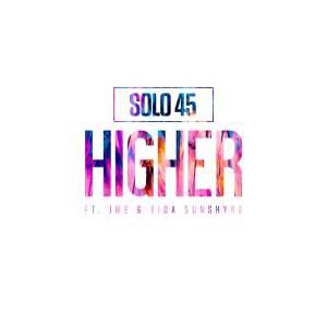 solo45 jme vida sunshyne higher