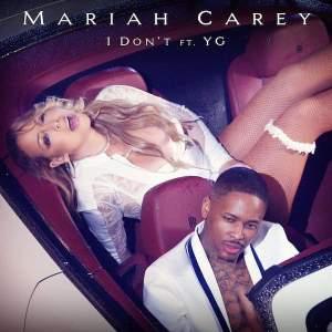 mariah carey yg i don't