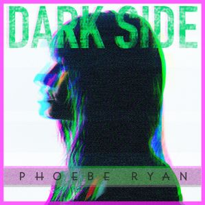 phoebe ryan dark side